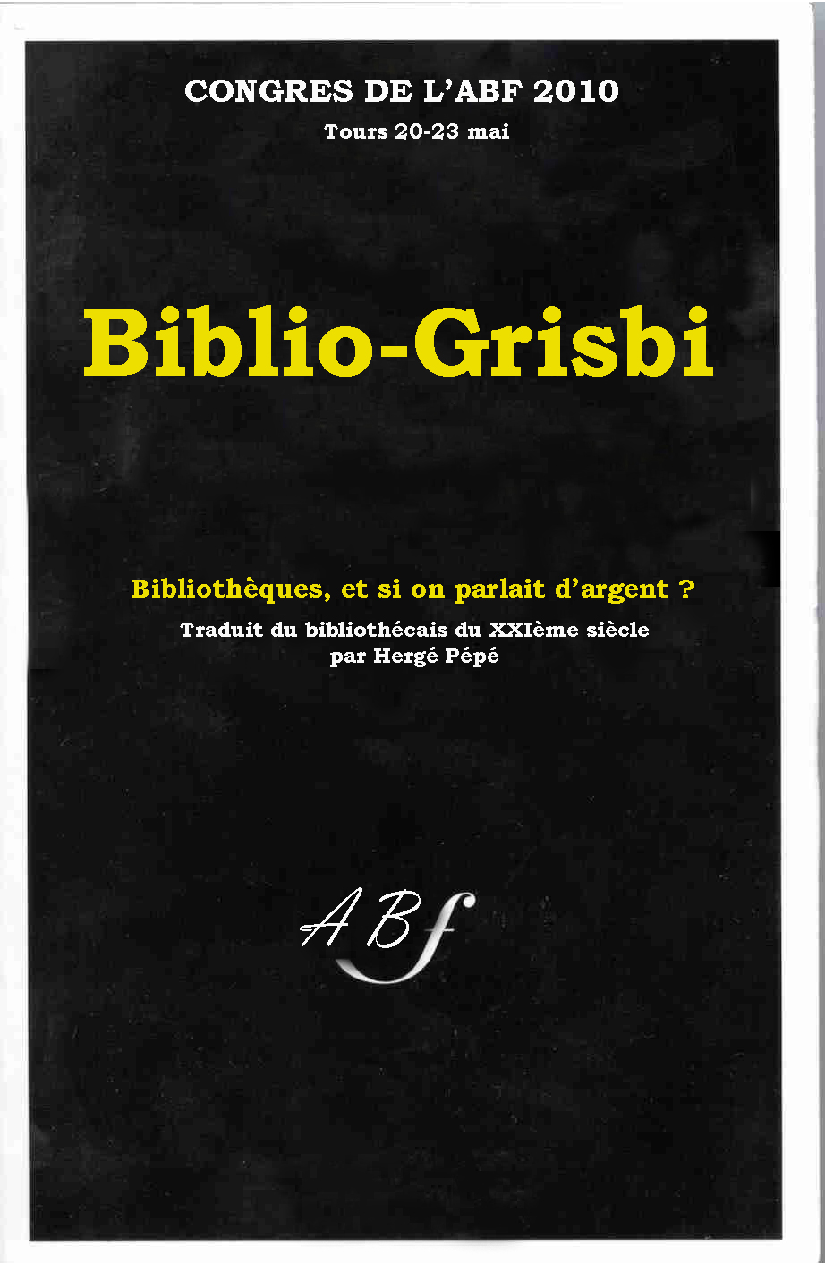 http://bibliofrance.org/images/stories/2010/bibliogrisbi.jpg